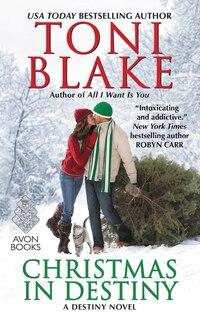 Christmas in Destiny: A Destiny Novel