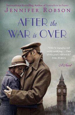 Book After the War Is Over: A Novel by Jennifer Robson