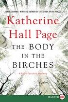 The Body In The Birches: A Faith Fairchild Mystery