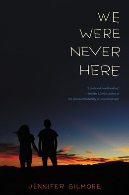 Book We Were Never Here by Jennifer Gilmore