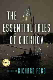 The Essential Tales Of Chekhov Deluxe Edition: Art Of The Story de Anton Chekhov
