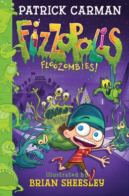 Book Fizzopolis #2: Floozombies! by Patrick Carman