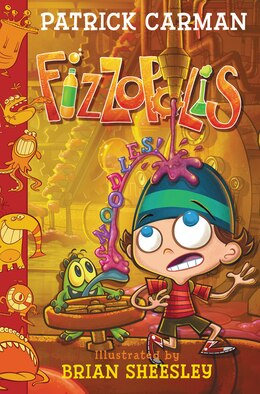 Book Fizzopolis #3: Snoodles! by Patrick Carman