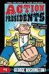 Action Presidents #1: George Washington