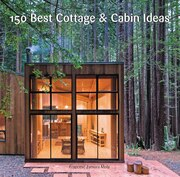 Book 150 Best Cottage And Cabin Ideas by Francesc Zamora