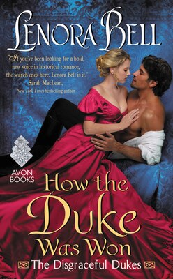 Book How the Duke Was Won: The Disgraceful Dukes by Lenora Bell