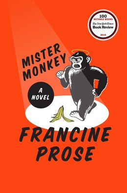 Book Mister Monkey: A Novel by Francine Prose