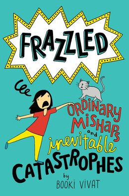 Book Frazzled #2: Ordinary Mishaps And Inevitable Catastrophes by Booki Vivat