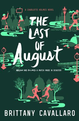 Book The Last of August by Brittany Cavallaro