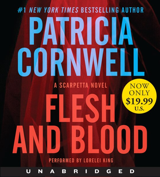 Flesh and Blood Low Price CD: A Scarpetta Novel by Patricia Cornwell