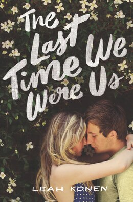 Book The Last Time We Were Us by Leah Konen