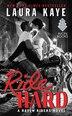 Ride Hard: A Raven Riders Novel by Laura Kaye