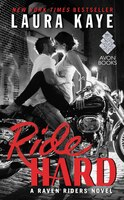 Book Ride Hard: A Raven Riders Novel by Laura Kaye