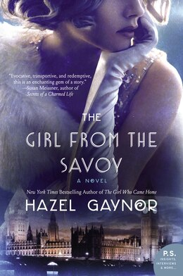 Book The Girl from the Savoy: A Novel by Hazel Gaynor