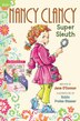 Fancy Nancy: Nancy Clancy Bind-up: Books 1 And 2: Super Sleuth And Secret Admirer by Jane O'Connor
