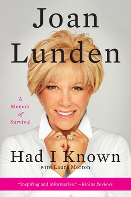 Book Had I Known: A Memoir of Survival by Joan Lunden