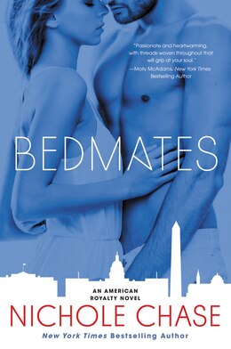Book Bedmates: An American Royalty Novel by Nichole Chase