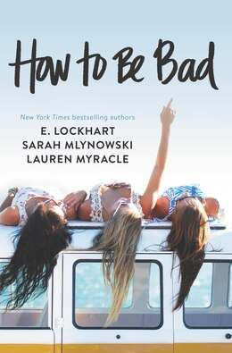 Book How To Be Bad by Lauren Myracle