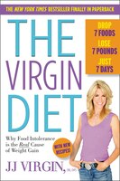 The Virgin Diet: Drop 7 Foods, Lose 7 Pounds, Just 7 Days