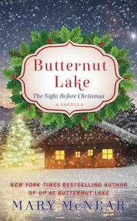Butternut Lake: The Night Before Christmas: A Novella