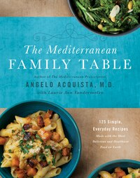 The Mediterranean Family Table: 125 Simple, Everyday Recipes Made with the Most Delicious and…