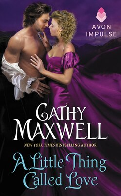 Book A Little Thing Called Love by Cathy Maxwell