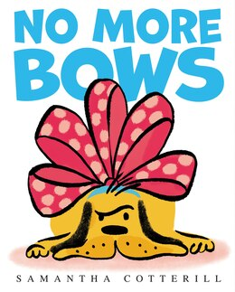 Book No More Bows by Samantha Cotterill