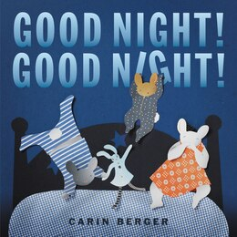 Book Good Night! Good Night! by Carin Berger