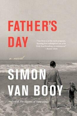 Book Father's Day: A Novel by Simon Van Booy