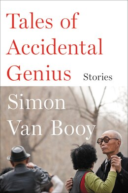 Book Tales Of Accidental Genius: Stories by Simon Van Booy