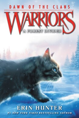 Book Warriors: Dawn of the Clans #5: A Forest Divided by Erin Hunter