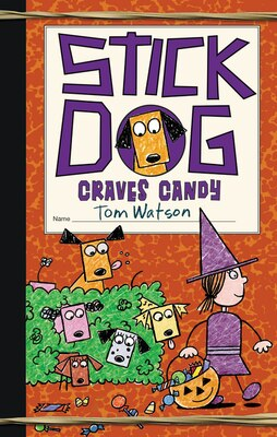 Book Stick Dog Craves Candy by Tom Watson