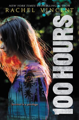 Book 100 Hours by Rachel Vincent