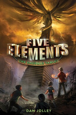 Book Five Elements #1: The Emerald Tablet by Dan Jolley