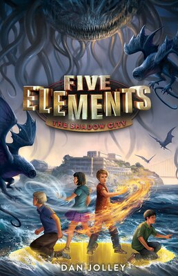 Book Five Elements #2: The Shadow City by Dan Jolley