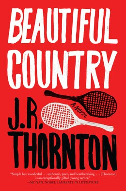 Book Beautiful Country: A Novel by J.R. Thornton