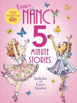 Book Fancy Nancy: 5-Minute Fancy Nancy Stories by Jane O'Connor