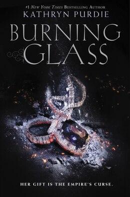 Book Burning Glass by Kathryn Purdie