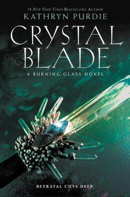 Book Crystal Blade by Kathryn Purdie