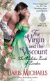 The Virgin And The Viscount: The Bachelor Lords of London by Charis Michaels