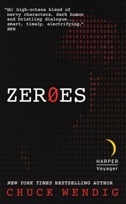 Book Zeroes: A Novel by Chuck Wendig