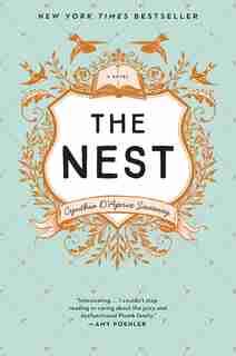The Nest by Cynthia D'aprix Sweeney