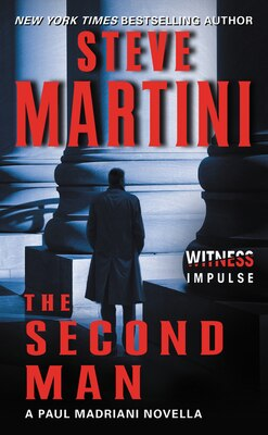 Book The Second Man: A Paul Madriani Novella by Steve Martini