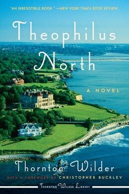Book Theophilus North by Thornton Wilder