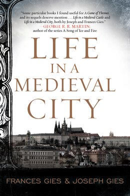 Book Life In A Medieval City by Frances Gies