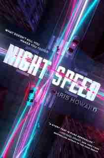 Night Speed by Chris Howard