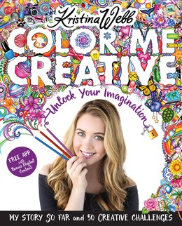 Book Color Me Creative: Unlock Your Imagination by Kristina Webb
