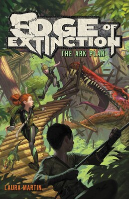 Book Edge Of Extinction #1: The Ark Plan by Laura Martin