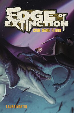 Book Edge Of Extinction #2: Code Name Flood by Laura Martin