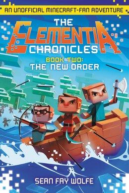 Book The New Order: An Unofficial Minecraft-fan Adventure by Sean Fay Wolfe